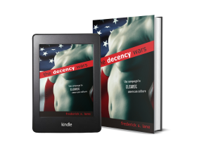 The Decency Wars by Frederick S. Lane